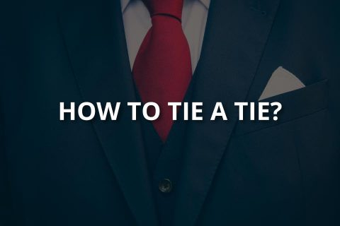 How to Tie a Tie? (Best Tying Techniques)