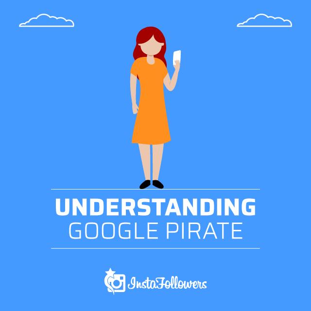 Understanding Google Pirate
