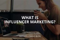 What Is Influencer Marketing? (How It Works?)