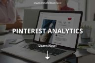 Pinterest Analytics (Metrics & Tools)