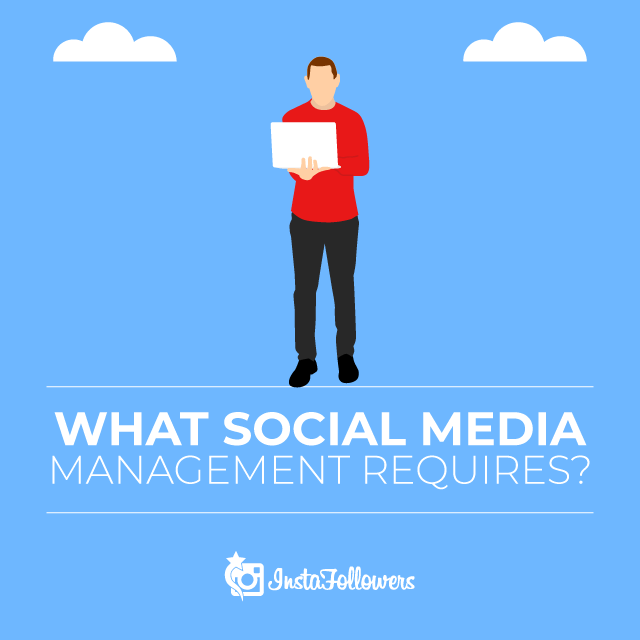 What Social Media Management Requires