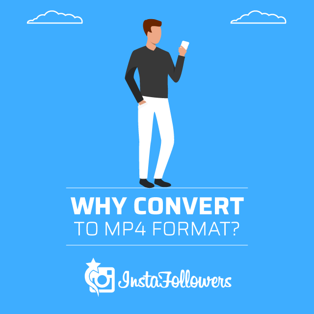 Why Convert to MP4 Format
