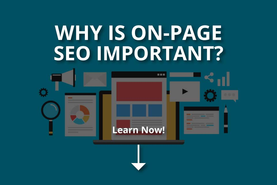 Why Is On-Page SEO Important? (+Tips)