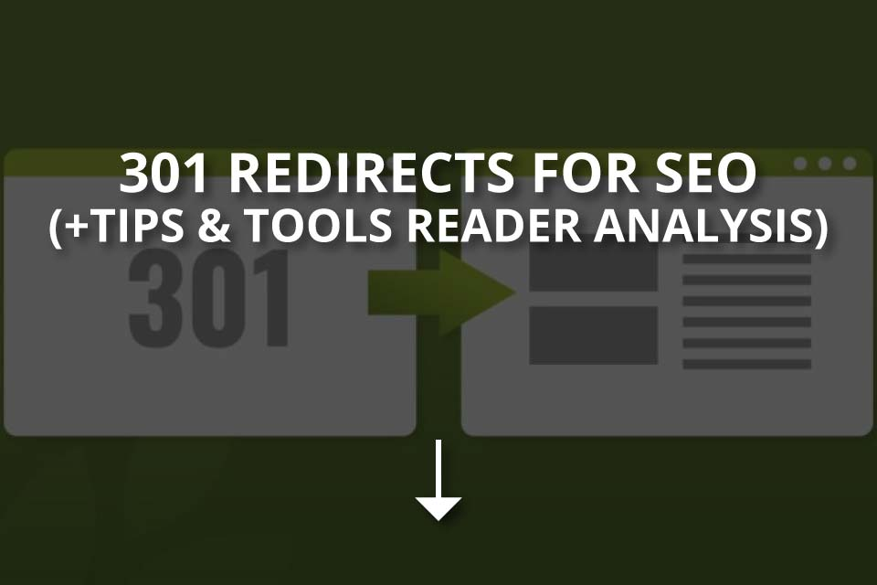 301 Redirects for SEO (+Tips &Tools)
