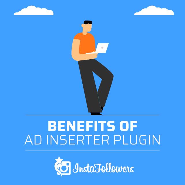 benefits of ad inserter plugin