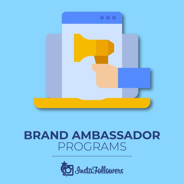 Brand Ambassador Programs