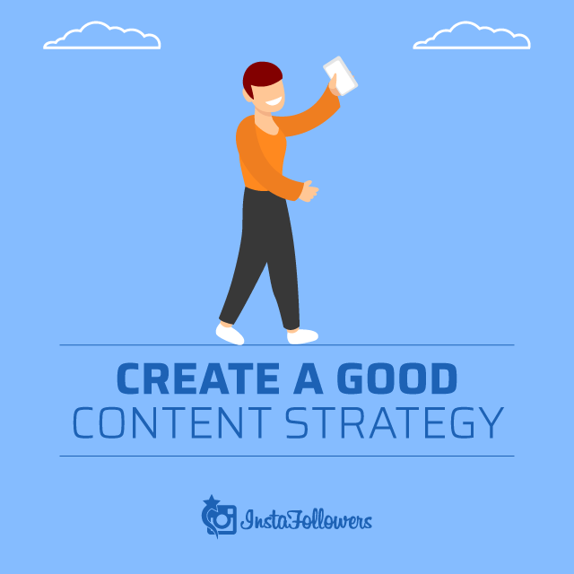 Create A Good Content Strategy