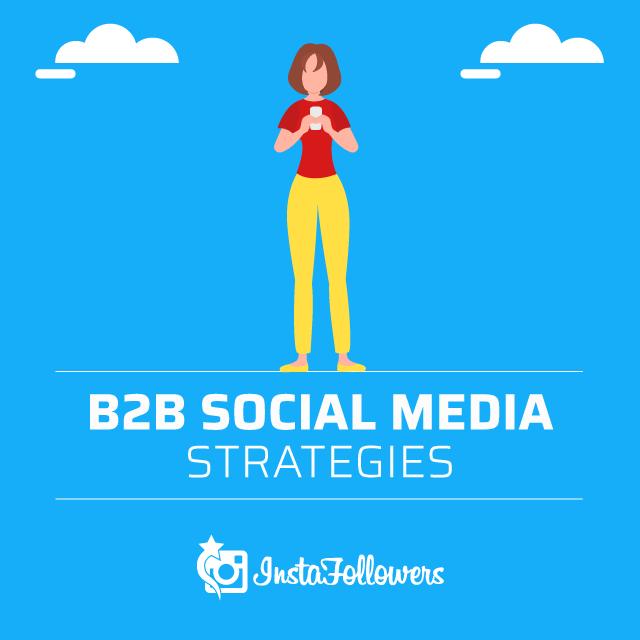 Create B2B Social Media Strategies
