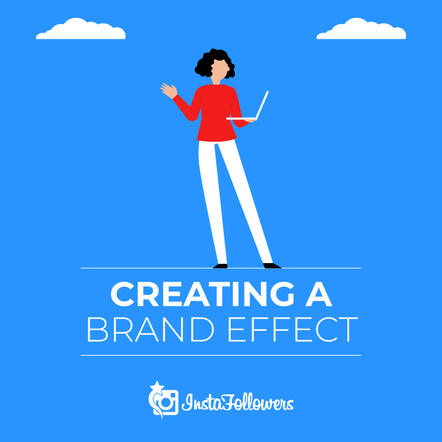 Create a Brand Effect