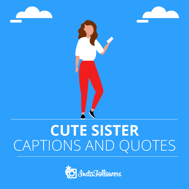 Cute Sister Captions and Quotes