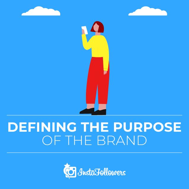Purpose of The Brand