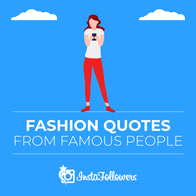 Fashion Quotes From Famous People