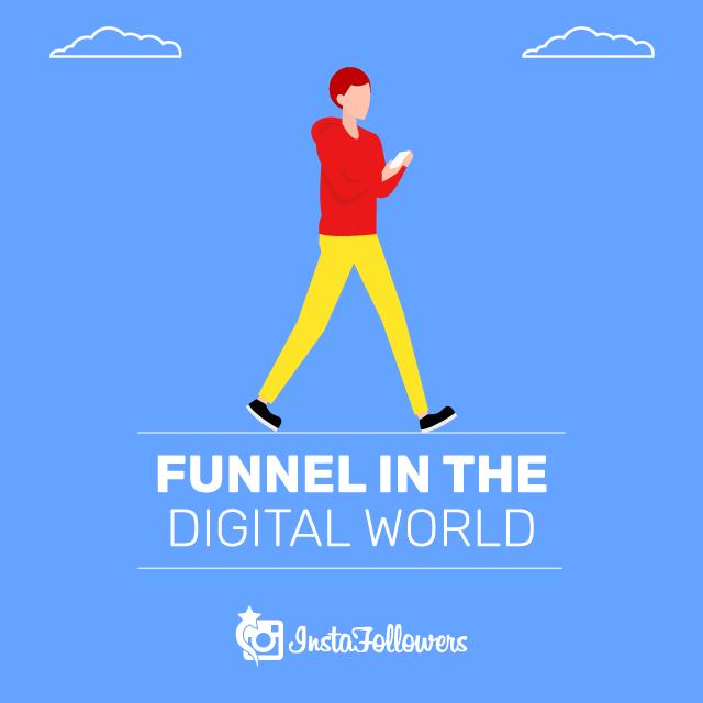 Funnel in the Digital World