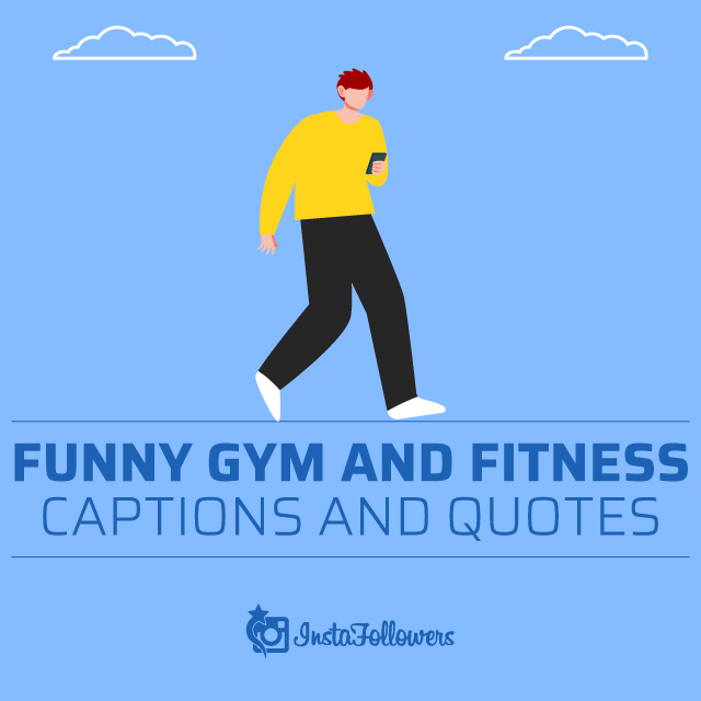 Funny Gym and Fitness Captions and Quotes