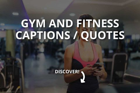Gym and Fitness Captions / Quotes