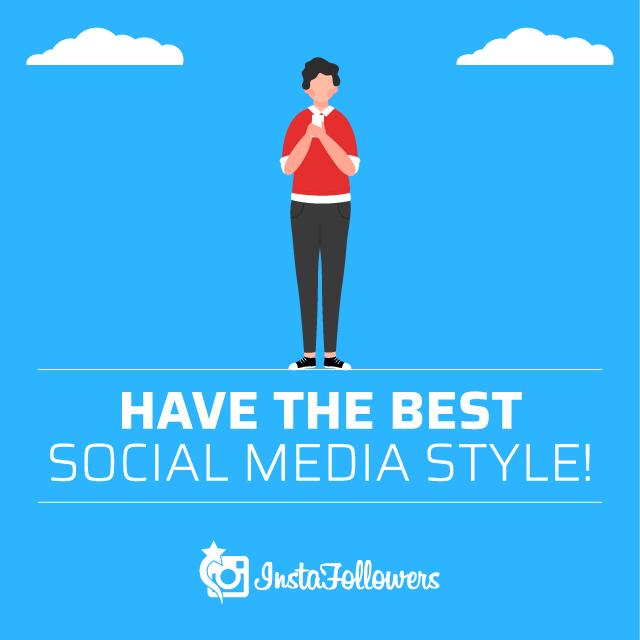 best social media style tips
