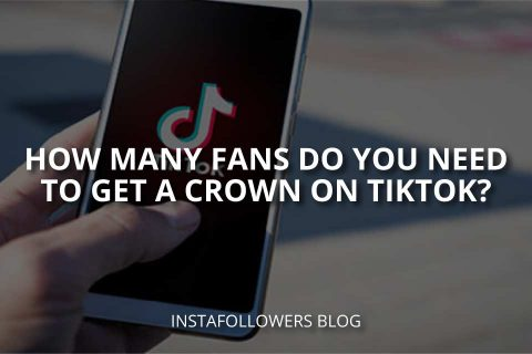 How Many Fans Are Needed For a Crown on TikTok?