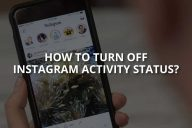 How to Turn Off Instagram Activity Status?