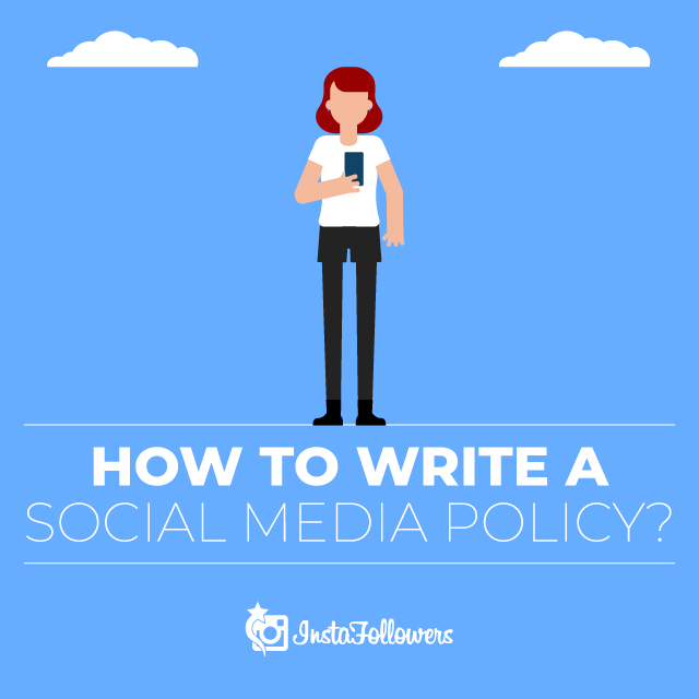 How to Write A Social Media Policy