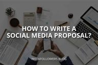 How to Write a Social Media Proposal?