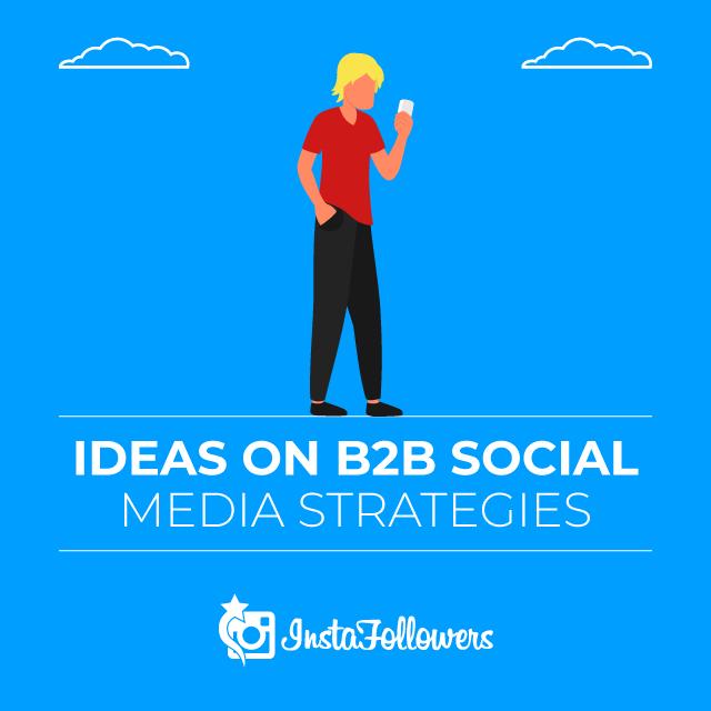 Ideas on B2B Social Media Strategies