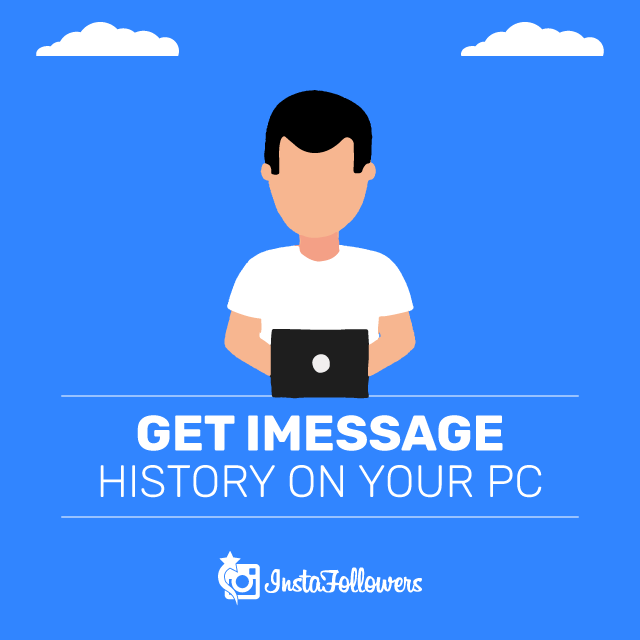 Get iMessage History on Your PC