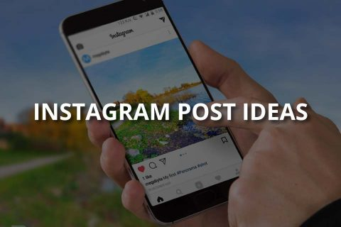 Instagram Post Ideas (5 Effective Ideas)