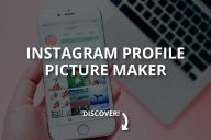 Instagram Profile Picture Maker (What Is It?)