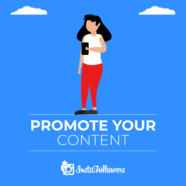 Promote Your Content on Instagram