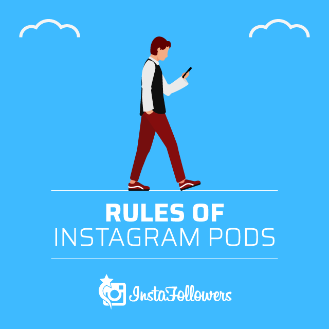 Rules of Instagram Pods