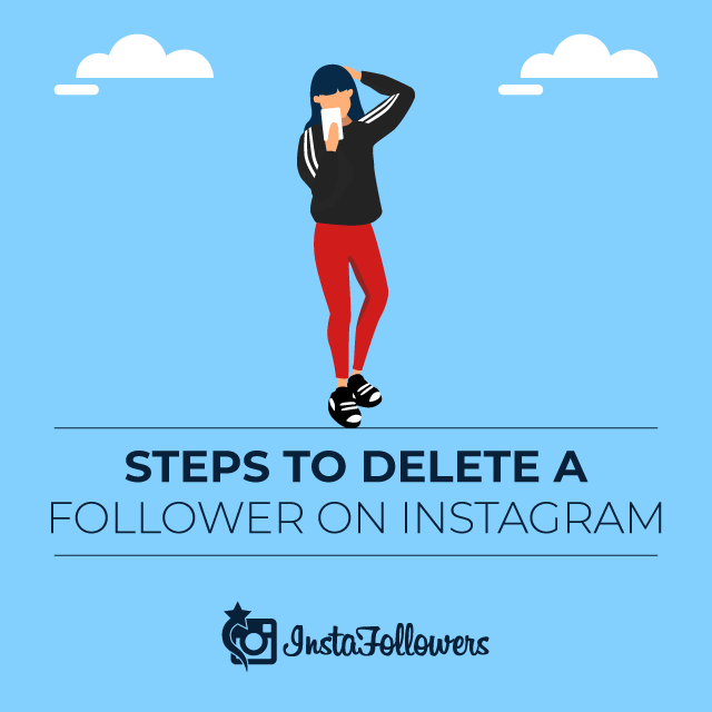 Steps to Delete a Follower on Instagram