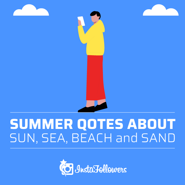 Summer Quotes About Sun, Sea, Beach, and Sand