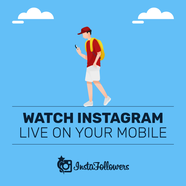Watch Instagram Live on Your Mobile