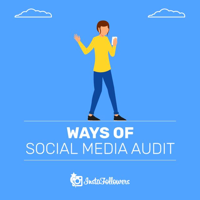 Ways of Social Media Audit