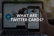 What are Twitter Cards? (+How to create them)