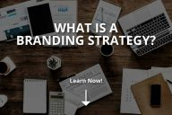 What Is a Branding Strategy? (Basics of It)