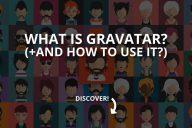 What Is Gravatar?