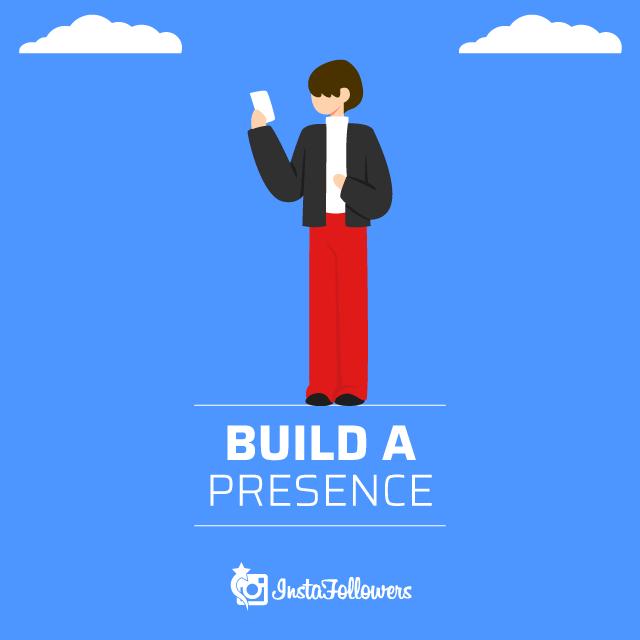 Build a Presence