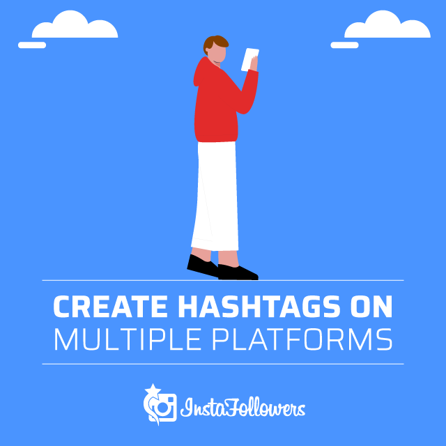 How to Create Hashtags Multiple Social Media Platforms