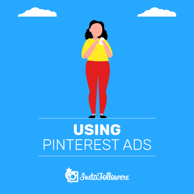 How to Use Pinterest Ads