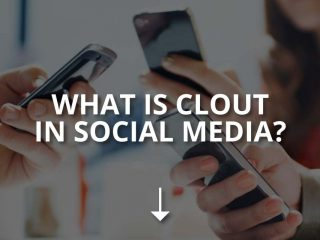 What Is Clout in Social Media? (Getting Clout)
