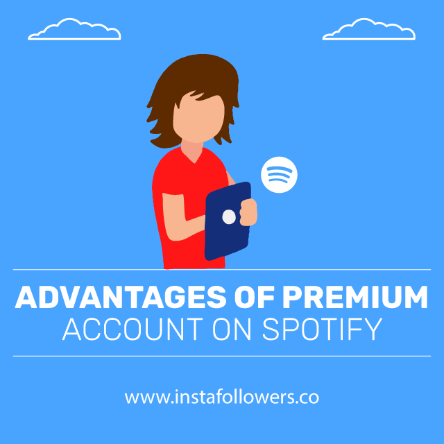 advantages of premium account on spotify
