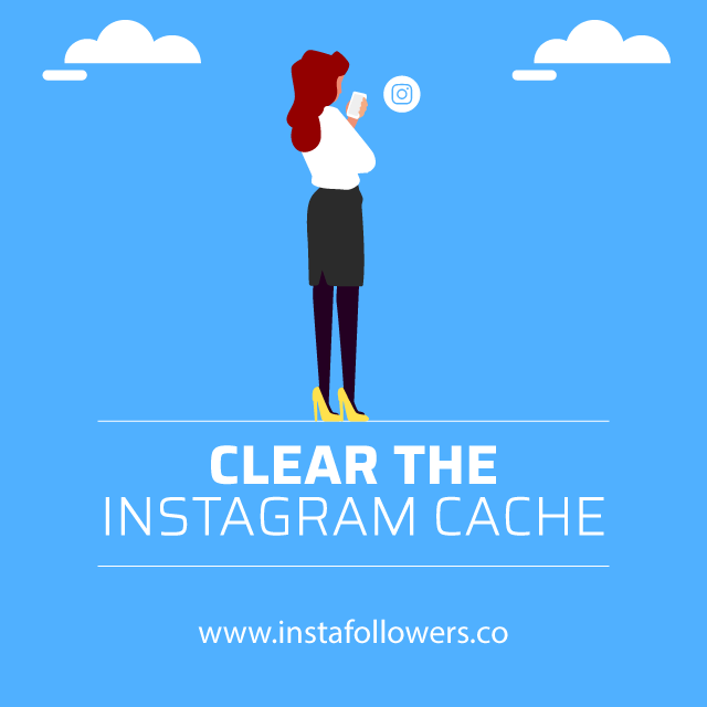 Clear the Instagram Cache