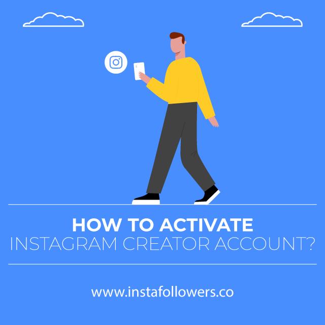 how to activate Instagram creator account