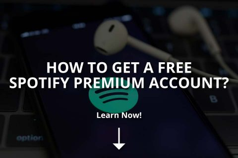 How to Get a Free Spotify Premium Account?