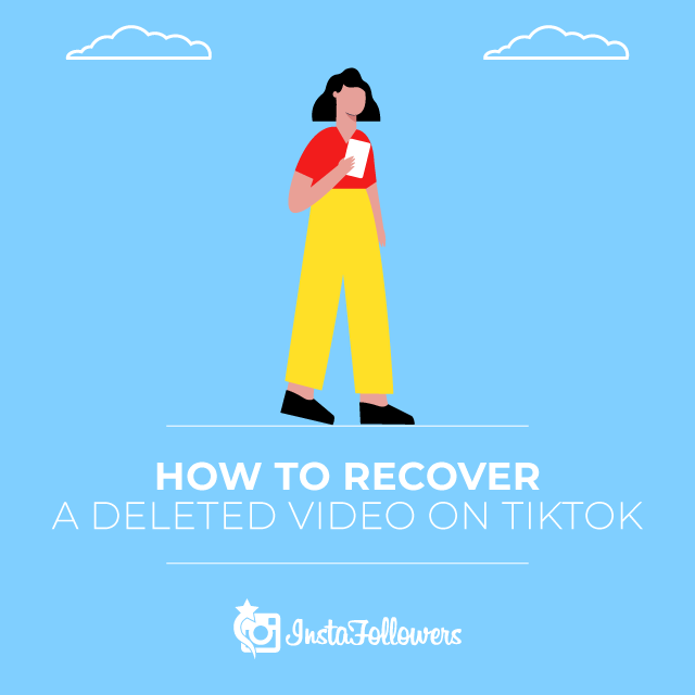 how to recover a deleted video on tiktok