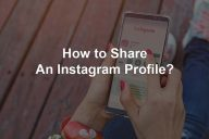 How to Share an Instagram Profile?