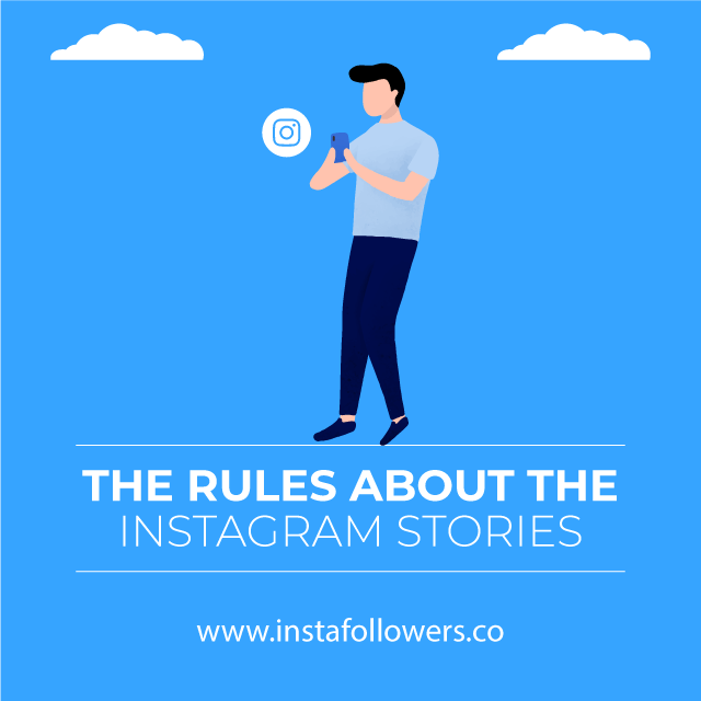 the rules about the instagram stories