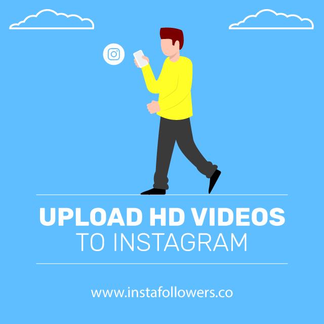 upload hd videos to instagram