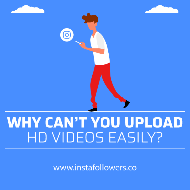 Why cant you upload hd videos easily
